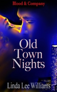 Old Town Nights by Linda L Williams