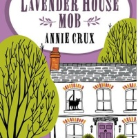 #RomancingSeptember Day 25 The Lavender House Mob by Annie Crux #Romance